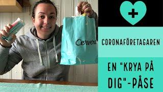 Coronaföretagaren - Att skapa en krya-på-dig-påse!