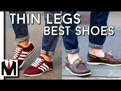 3 BEST SHOES FOR SKINNY LEGS AND FEET | Slim Legs & Narrow Feet Tips
