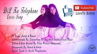 Dil Ka Telephone-Dream Girl|Ayushmann Khurrana |Meet Bros Ft.Jonita Gandhi |Cover By Ankita & Rutwik