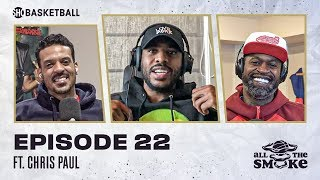 Chris Paul | Ep 22 | ALL THE SMOKE Full Episode | #StayHome with SHOWTIME Basketball