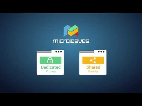 Microleaves Dedicated and Shared Proxies