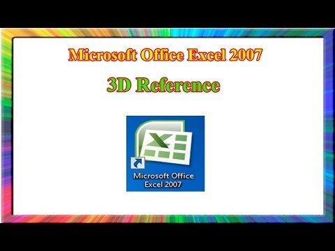 Excel 2007: how to use 3D references in excel
