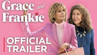 Grace and Frankie: Season 5   Official Trailer [HD]   Netflix