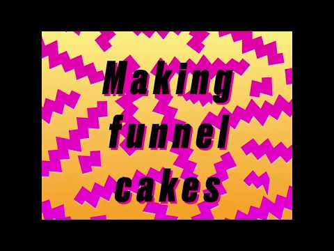 making quick and easy funnel cakes