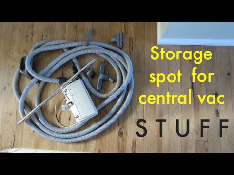 CENTRAL VAC storage spot ● no one knows its there!
