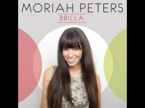 Brilla - Moriah Peters