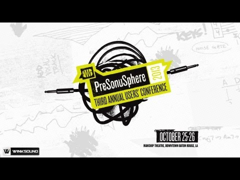 PreSonuSphere 2013 User Conference | October 24-26 2013 | Baton Rouge, LA