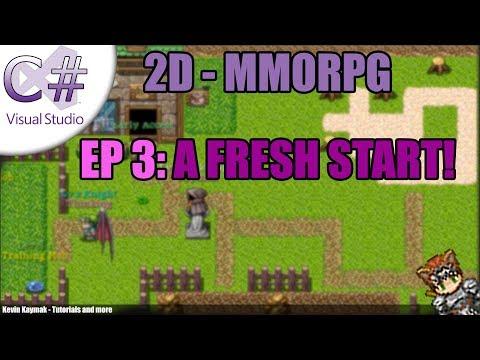 [C#]2D MMORPG Tutorial - EP3: A FRESH START