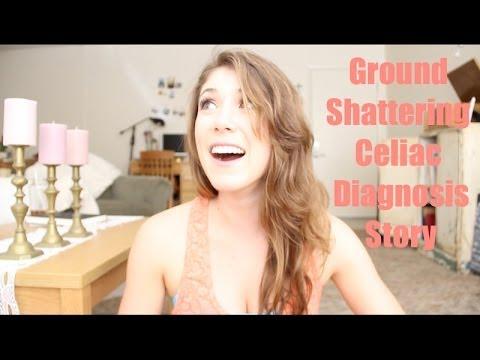 Ground Shattering Celiac Disease Diagnosis Story