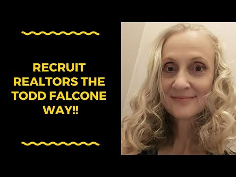Todd Falcone Shares How To Recruit Realtors