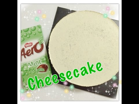 Aero Mint Chocolate Cheesecake