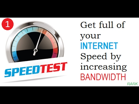 #1: How To Increase Internet Speed By Using Full Bandwidth In Windows ? - RARK