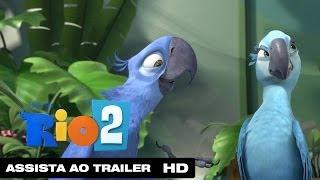 Rio 2 | Segundo Trailer Dublado HD | 2014