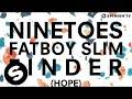 Ninetoes vs. Fatboy Slim - Finder (Hope)