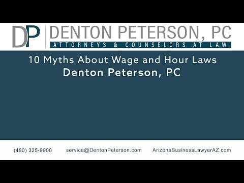 10 Myths About Wage and Hour Laws | Denton Peterson, P.C.