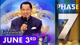 Your LoveWorld with Pastor Chris --  Phase 7 Day 3