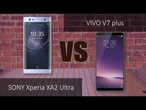 Sony Xperia XA2 ultra  VS Vivo V7 plus