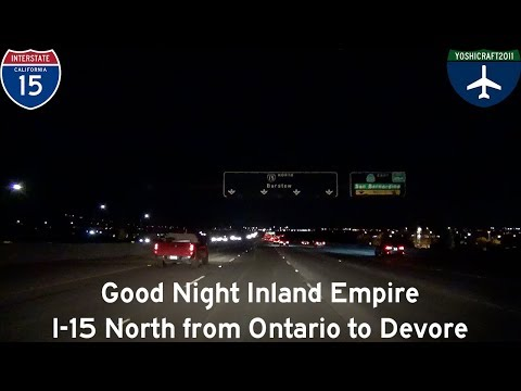 (5-11) Good Night Inland Empire - I-15 North from Ontario to Devore