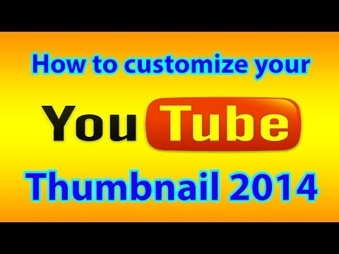 How to change your youtube thumbnail 2014(easy no editing)