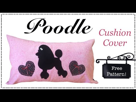 DIY cushion cover with FREE PATTERN poodle