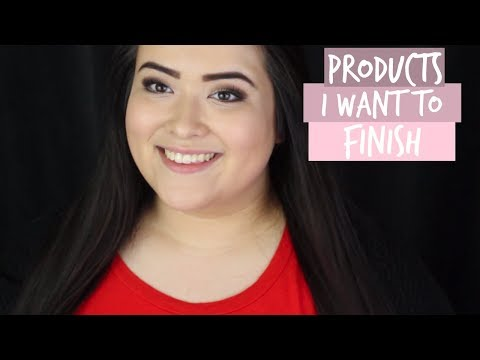 Makeup Products I Want To Finish In 2018