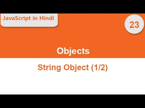 JavaScript String Object part 1 of 2 -- JavaScript in Hindi