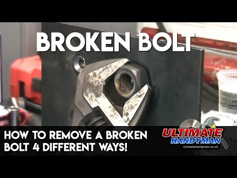 How to remove a broken bolt 4 different ways!