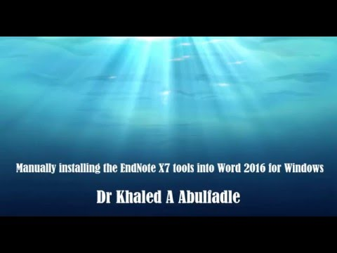 Manually installing the EndNote X7 tools into Word 2016 for Windows ... by Dr Khaled A Abulfadle
