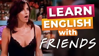 Learn English with TV Series: Monica