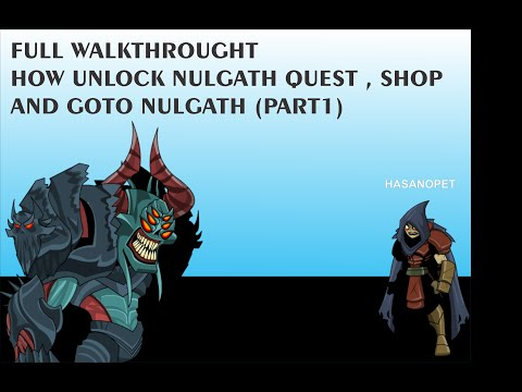 AQW HOW TO UNLOCK NULGATH SHOP & QUEST  (part1)