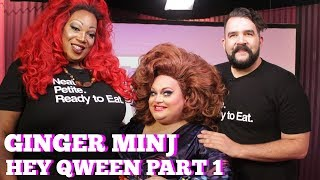 Ginger Minj on Hey Qween! Part 1