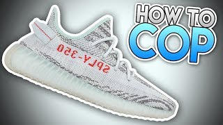 How to SECURE YOUR BLUE TINT YEEZYS On YEEZY SUPPLY ! What