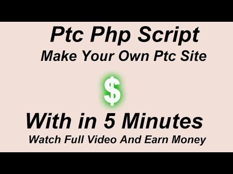 PTC Site Php Script - Make Your Own PTC Website In 5 Minutes
