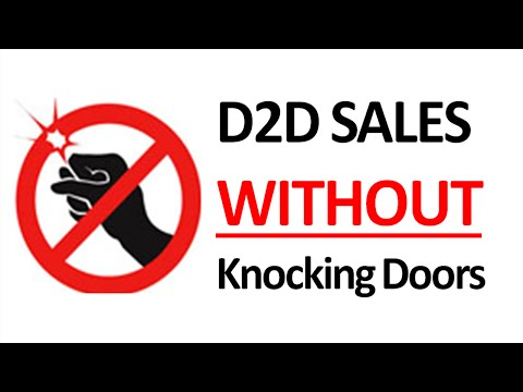 D2D SALES: How To Close More D2D Sales WITHOUT Knocking Doors (best tip)