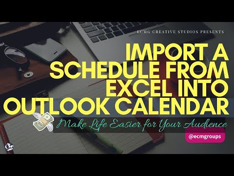 How to Import a Schedule from Excel into Outlook Calendar 2017 📅