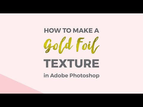 How to make a gold foil texture in Photoshop
