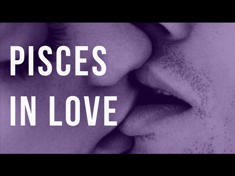 Pisces in Love: Traits, Expectations & Fears