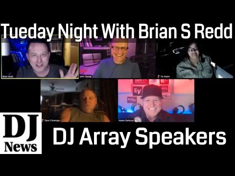 DJ Array Speaker Update And Thoughts with Brian S Redd and John Young Tuesday Night Live #DJNTV #1