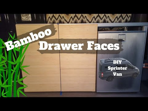 Bamboo Drawer Faces - DIY Sprinter camper van