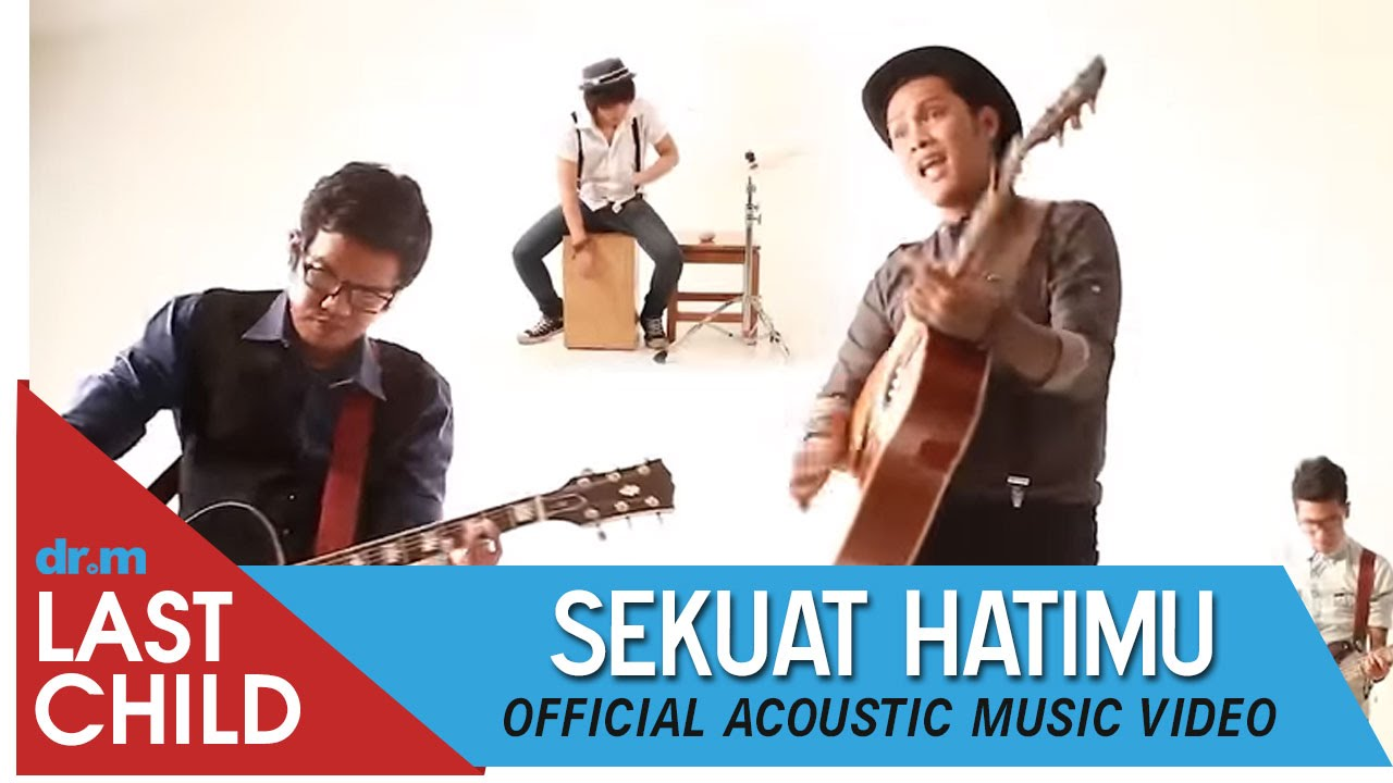 Download Last Child - Sekuat Hatimu (Acoustic Music Video) MP3 Gratis