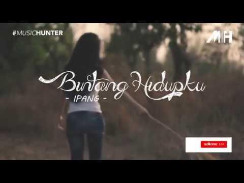 Download Ipang - Bintang Hidupku ( Lirik Video ) MP3 Gratis