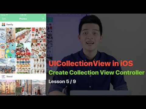 UICollectionView Pt 5: CREATE UICOLLECTIONVIEWCONTROLLER IN iOS