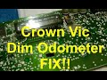 Ford Crown Vic & P71/P7B dim odometer fix