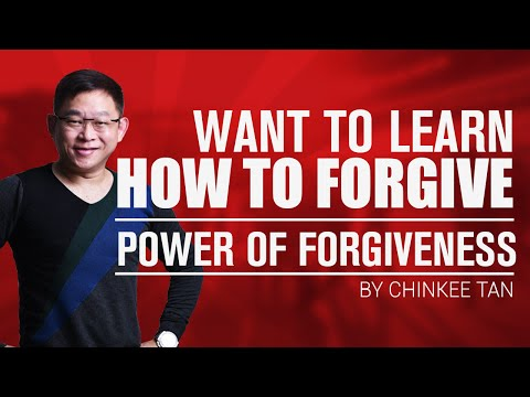 Want To Learn How To Forgive | Power of Forgiveness