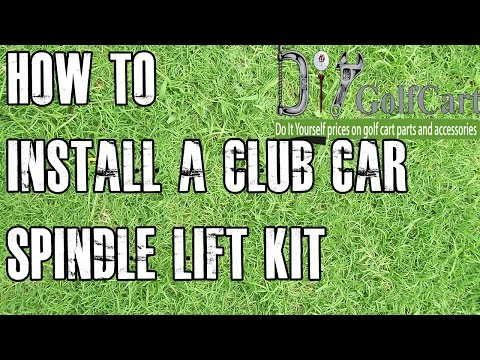 Club Car Lift Kit | How To Install Spindle on DS Golf Cart