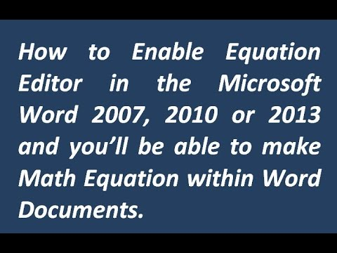 How to Enable Equation Editor | Word 2007, 2010, 2013