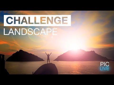 PIC LIVE - Challenge #2 - Landscapes