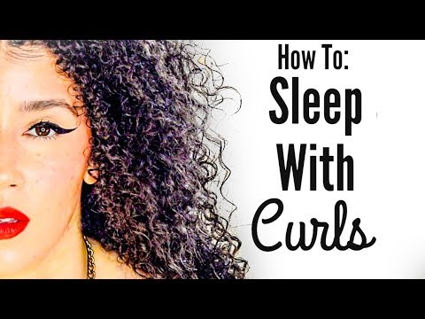 How To: Natural Curls Overnight   Nighttime Curly Routine   Sleep With Curly Hair   #naturalhaircare