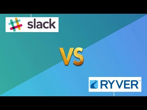 Slack VS Ryver -Which one is better?