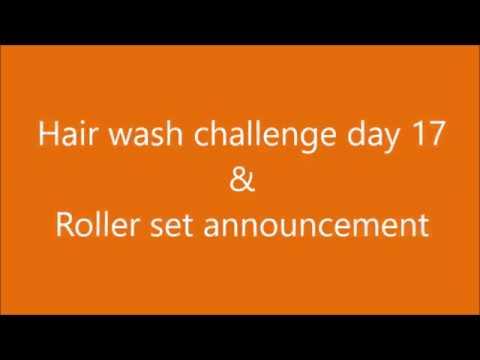 Hair wash challenge day 17 & Roller set announcement